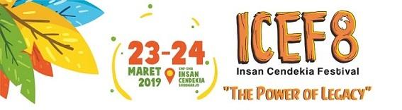 INSAN CENDEKIA FESTIVAL (ICEF) 8 TAHUN 2019